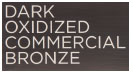 DARK OXIDIZED COMMERCIAL BRONZE